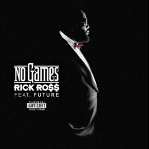 """NEW! Rick Ross featuring Future """"No Games"""" (MastermindAlbum)"""
